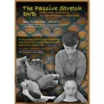 The Passive Stretch DVD