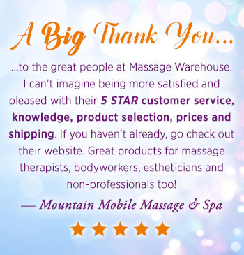 Massage Warehouse Testimonial Mountain Mobile Massage and Spa
