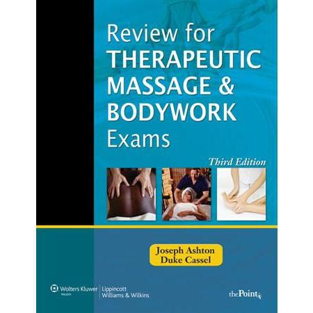 Review For Therapeutic Massage & Bodywork Exams