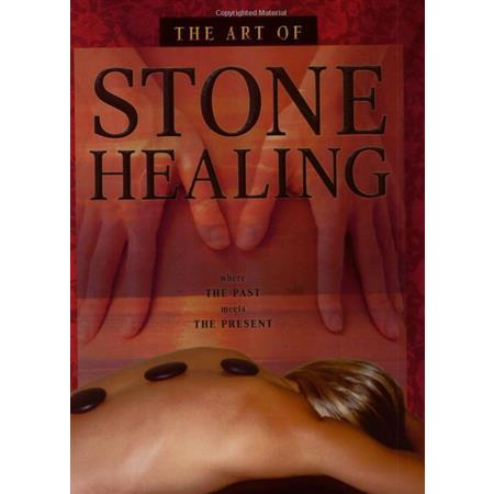 The Art Of Stone Healing Book With 5 CEU Credits