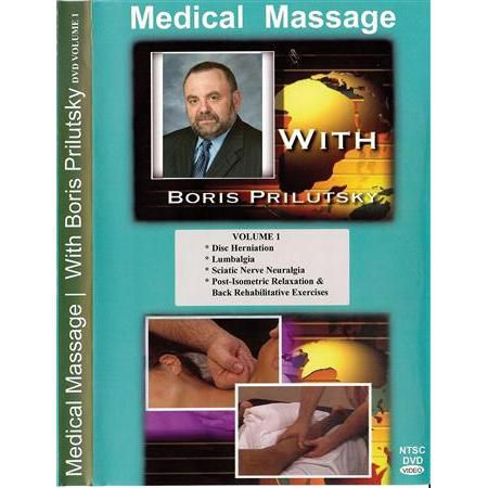 Medical Massage with Boris Prilutsky Vol 1 10 CEU's
