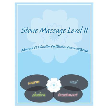 Stone Healing Massage Home Study Level II 24 CEU