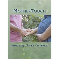 Mothertouch Films: Nurturing Touch For Birth