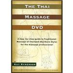 The Thai Massage DVD By Kay Rynerson