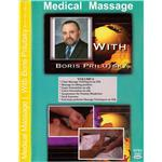 Medical Massage with Boris Prilutsky Vol 6 with 13 CEU's
