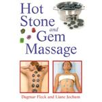 Hot Stone and Gem Massage Book by Dagmar Fleck & Liane Jochum