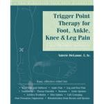 Trigger Point Therapy Foot, Angle, Knee & Leg Pain