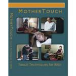 Mothertouch Films: Touch Techniques For Birth