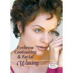 Eyebrow Contouring & Facial Waxing Dvd