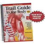 Trail Guide To The Body Textbook, 5th Ed.