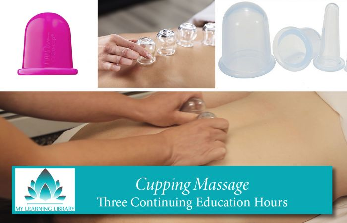 Cupping Massage - 3 Continuing Education Hours