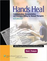 Hands Heal by Diana L. Thompson LMP - Massage Therapy Educational Book