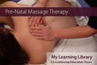 Prenatal Massage Therapy - 12 Continuing Education Hours