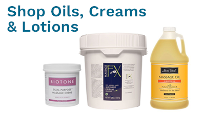 Oils, Creams & Lotions